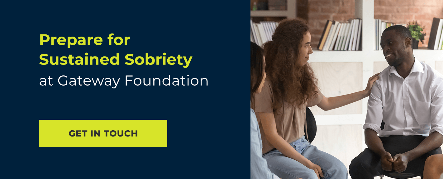 prepare for sustained sobriety at gateway foundation