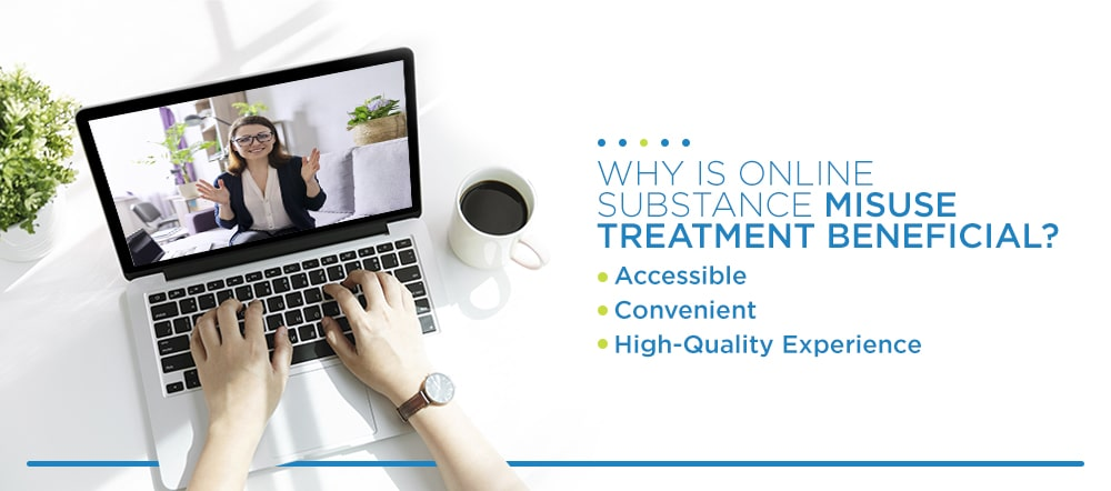 why is online substance misuse treatment beneficial