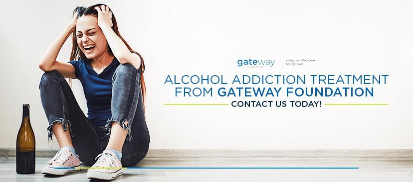 Alcohol Addiction Treatment From Gateway Foundation